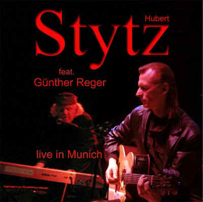Hubert Stytz - Live In Munich
