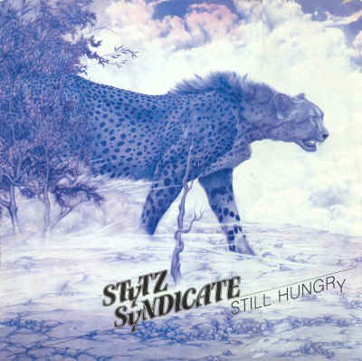 Stytz Syndicate - Still Hungry
